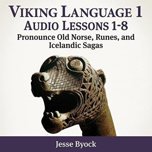 Viking, Old Norse, Viking Language, JWP, Jules William Press, Vikings, Archaeology, History, Norse, Medieval, Sagas, Saga, the viking slave trilogy, historical fiction, land of wooden gods, people of the dawn, sacrificial smoke, Scandinavia, jesse byock, jesse l. byock, viking language 1, viking language 2, pronounce old norse, pronunciation, speak old norse, audio, audio lessons