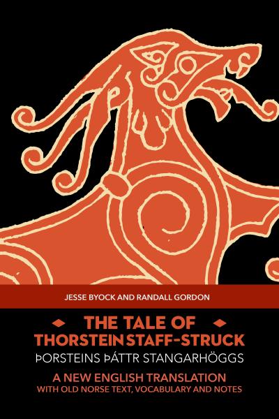 The-Tale-of-Thorstein-Staff-Struck-Jesse-Byock-Randall-Gordon-Jules-William-Press