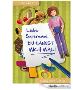 Liebe Supermami