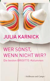 Buch-Cover: Wer sonst, wenn nicht wir? Julia Karnick
