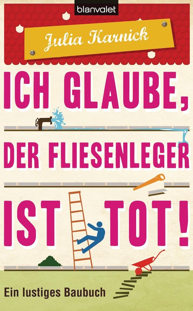 """Buch-Cover """"Ich glaube, der Fliesenleger ist tot!"""""""