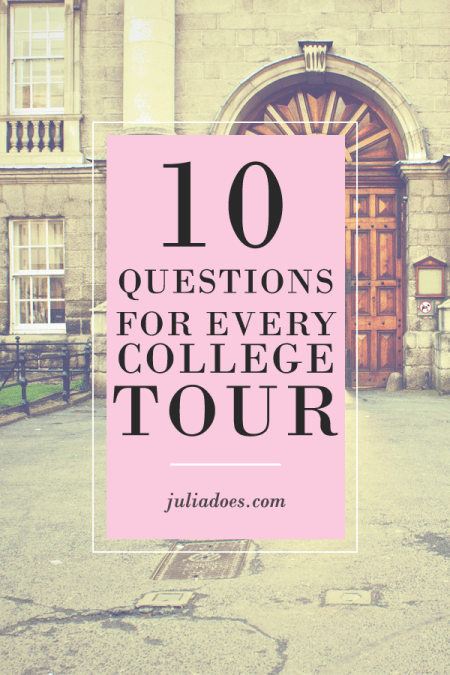 10 Things to ask on College Tours