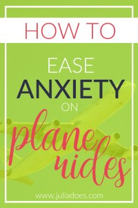 How To Ease Anxiety on Plane Rides