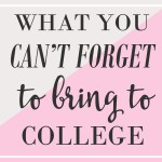 What You Forgot to Bring to College