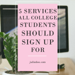 5 Services Every College Student Should Sign Up For
