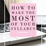 How to Make the Most of Your Syllabus
