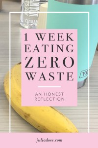 Eating Zero Waste For a Week