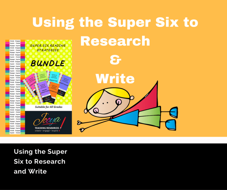 Super Six Resources to help your students research and write from Jooya Teaching Resources. Blog post explaining how you can use the Super Six strategies to improve student research and writing skills.