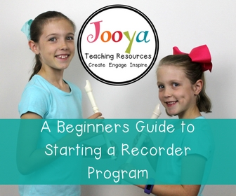 A Beginners Guide to Starting a Recorder program from Jooya Teaching Resources