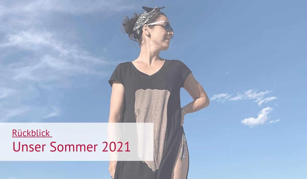 Unser Sommer 2021