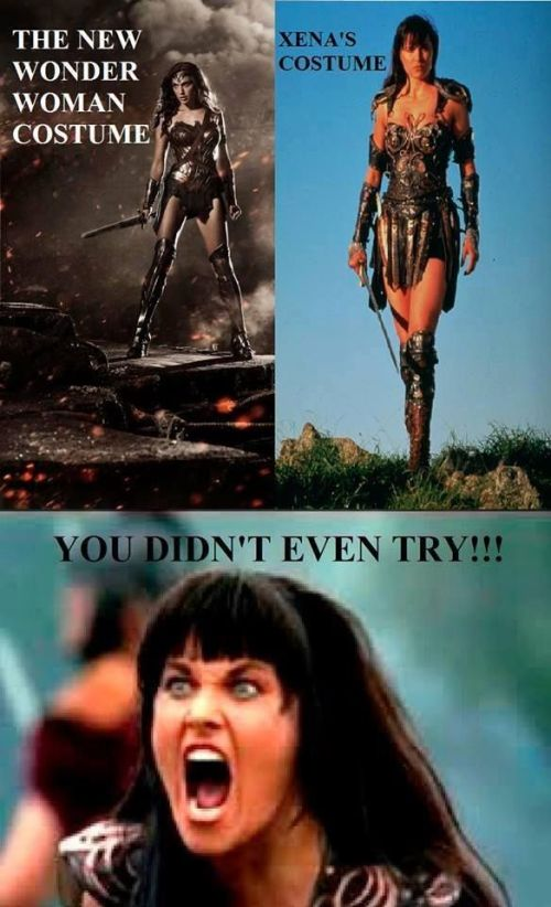 xena wonder woman you didn't even try