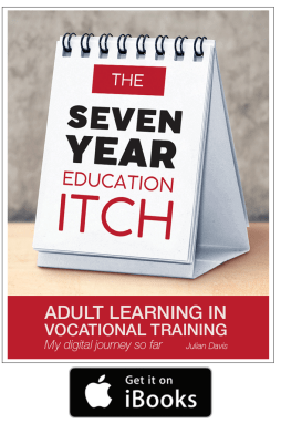 The Seven year education itch - adult learning in vocational training - my digital journey so far