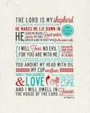 Psalm 23. The Lord is my shepherd