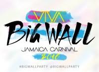 Big Wall 2016 – VIVA – Jamaica Carnival Weekend