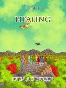 NewEarth4 - Healing - by Julia Schmeelk
