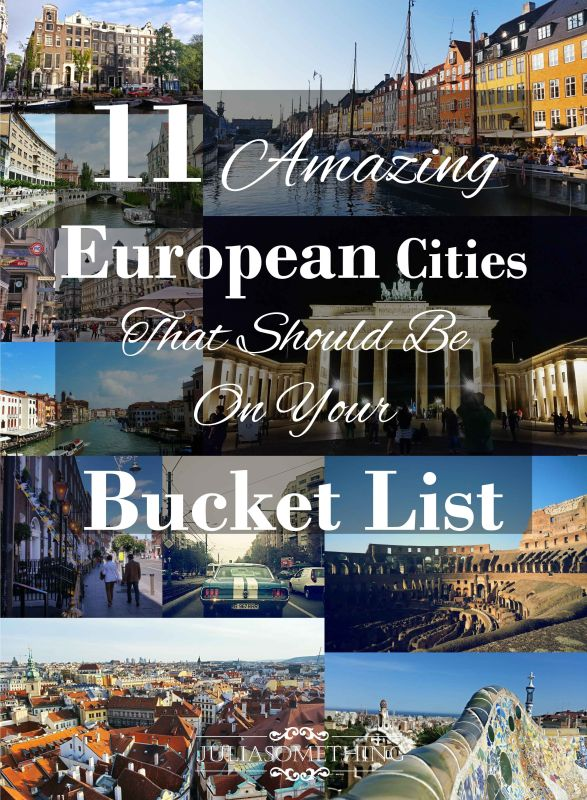 11 Amazing European Cities That Should Be On Your Bucket List