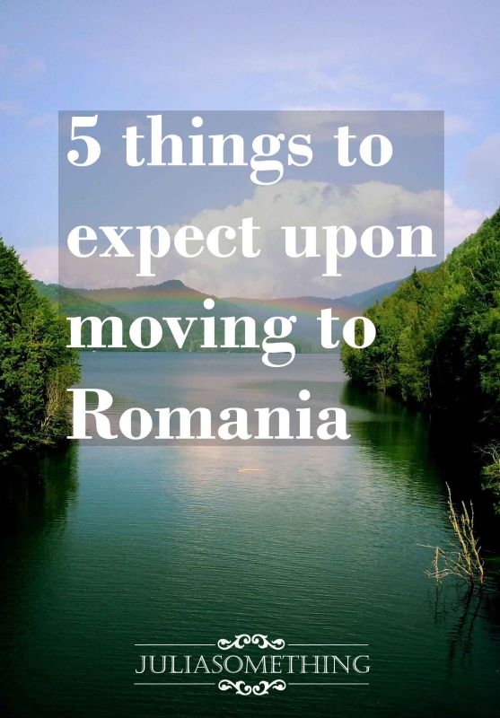 5 THINGS TO EXPECT UPON MOVING TO ROMANIA CROP REZ
