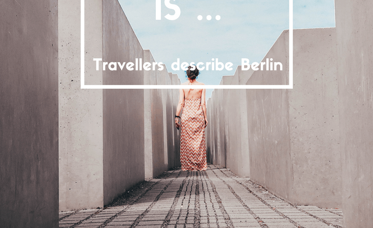 describe Berlin in 1 word travel guide