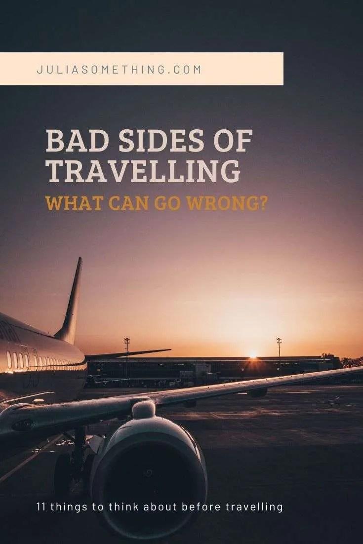 The bad sides of travelling #travelling #travelblogger #blog #travlinggonewrong #failing #travelmistakes