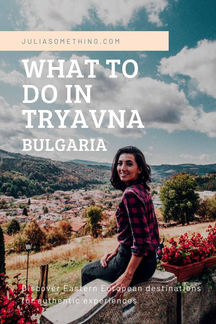 Here's everything you need to know to plan a perfect day discovering the beautiful Bulgarian countryside, in the town of Tryavna, Bulgaria.  #Tryavna #Bulgaria #Europe #budgettravel #easterneurope
