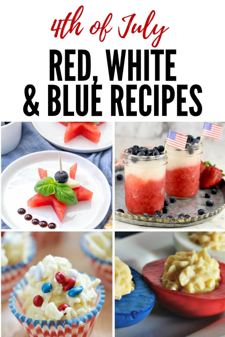 Best red, white and blue recipes for the 4th of July #summer #4thofjuly