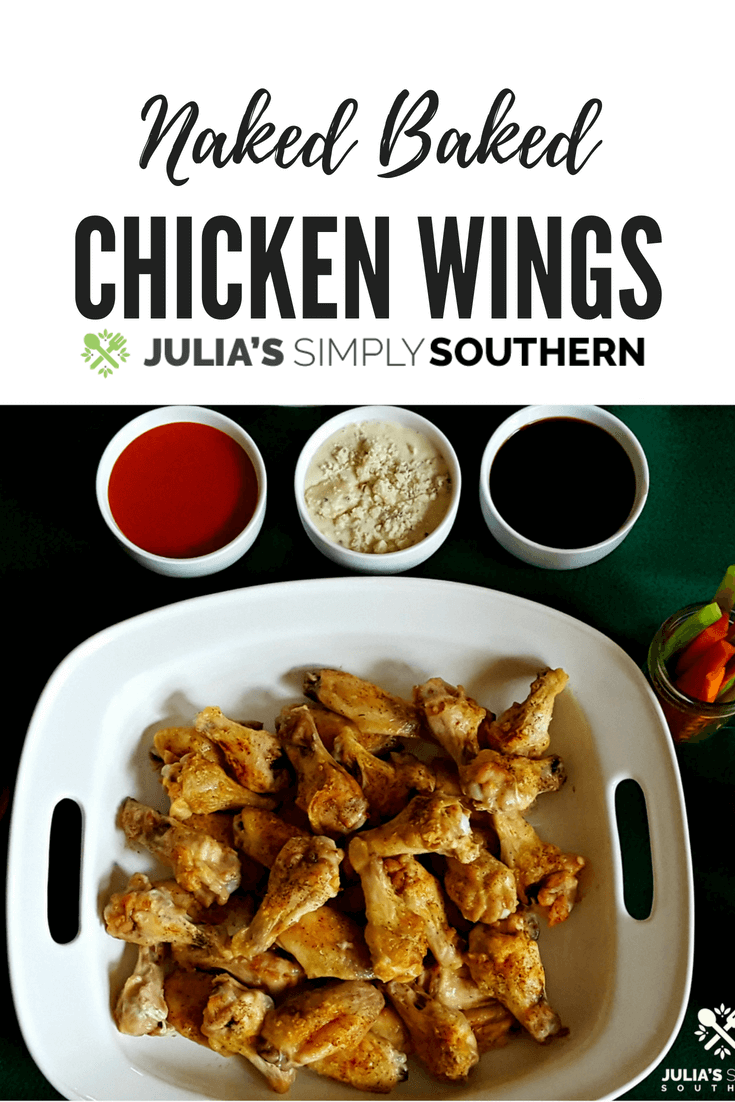 Naked Baked Chicken Wings for game day served with dipping sauce options of traditional buffalo, teriyaki alongside blue cheese dressing, carrot and celery sticks. #Chicken #ChickenRecipe #GameDay #PartyFood
