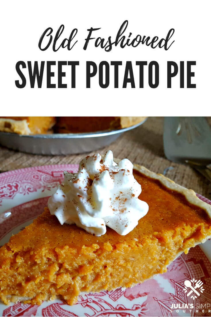 Old Fashioned Southern Sweet Potato Pie #dessert #holidays