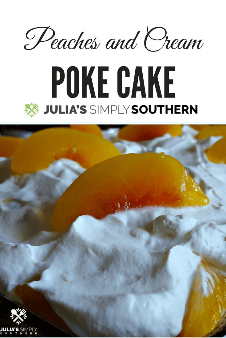 Peaches and Cream Poke Cake #Dessert #SemiHomemade #Baking #Delicious #Peaches