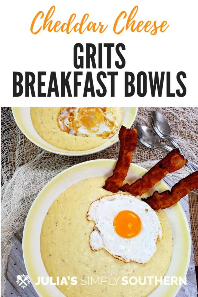 How to make Cheddar Cheese Grits Breakfast Bowls? A hearty and delicious breakfast with Southern style cheese grits topped with eggs cooked your way and sausage or bacon. It's a delicious way to start the day. #breakfast #Grits #CheeseGrits #SouthernFood #EasyRecipe