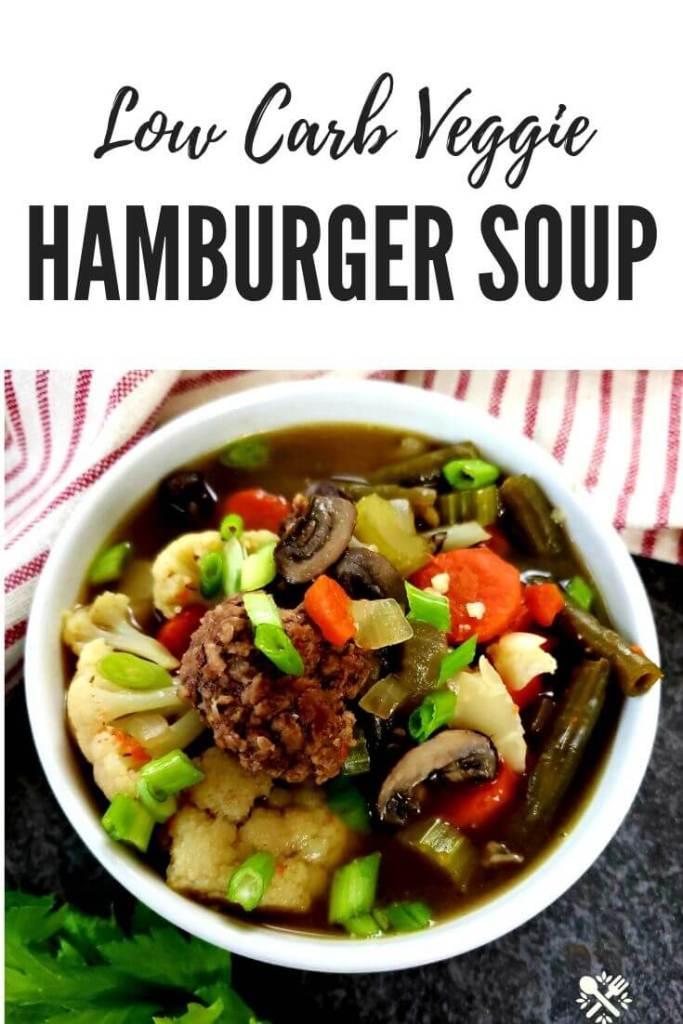 Pinterest - Low Carb Vegetable Hamburger Soup Recipe