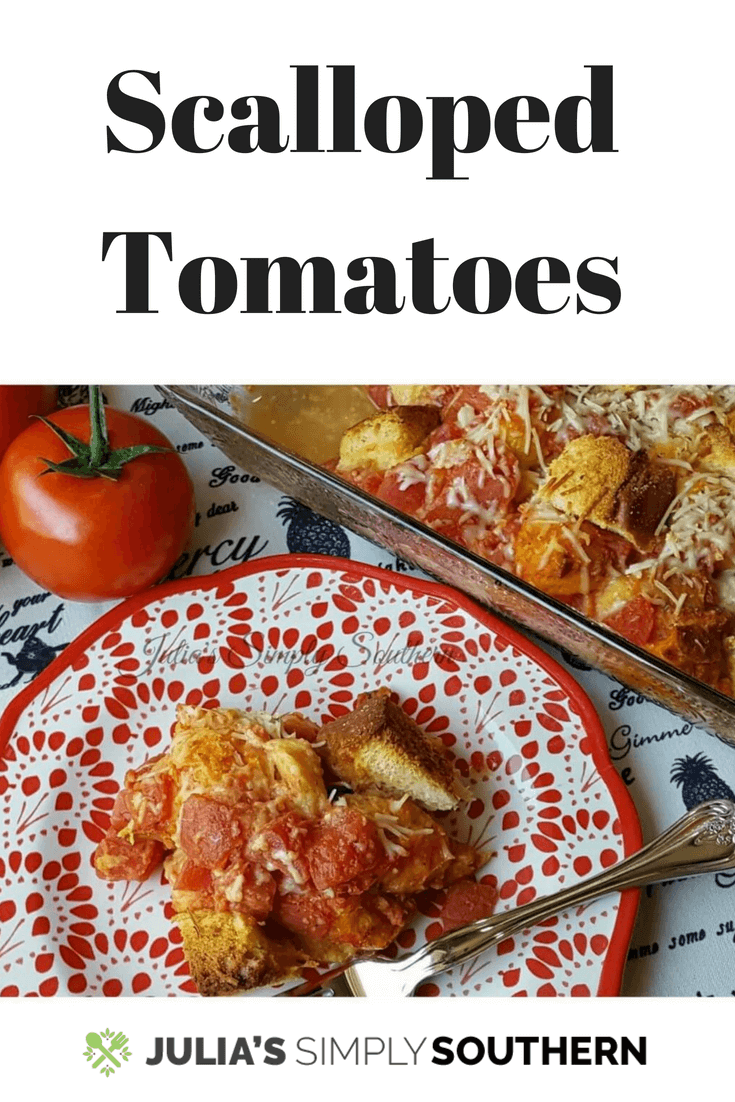 Scalloped Tomatoes, a tomato and bread pudding side dish. This centuries old fashioned recipe is delicious and easy to prepare #SideDish #Tomatoes #SouthernFood