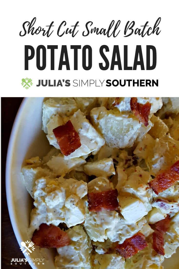 Short Cut Small Batch Southern Style Potato Salad with Bacon #sidedish