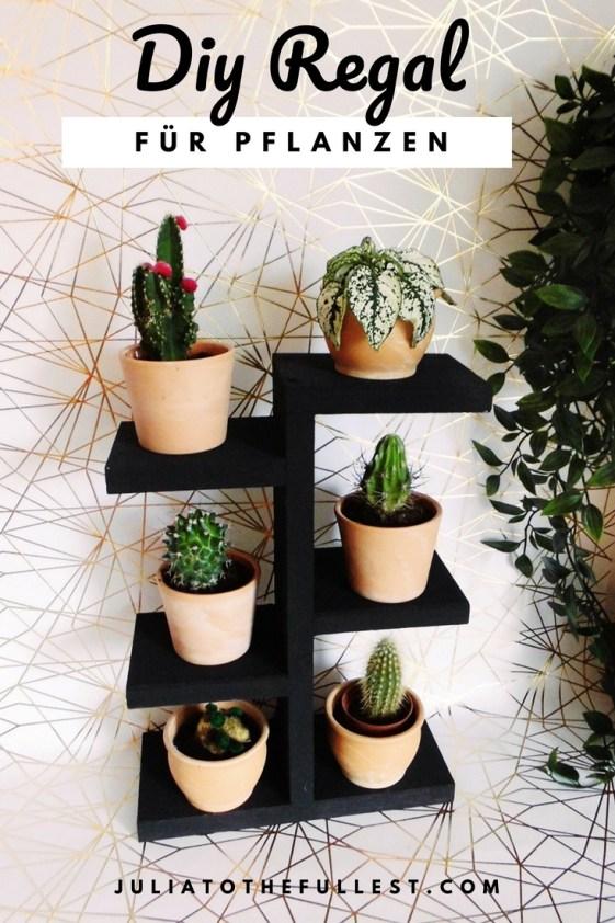 DIY Regal für Pflanzen wie Mini Kakteen ganz einfach selber bauen.jpg