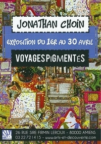 Exposition Jonathan Choin, Arts & Découverte