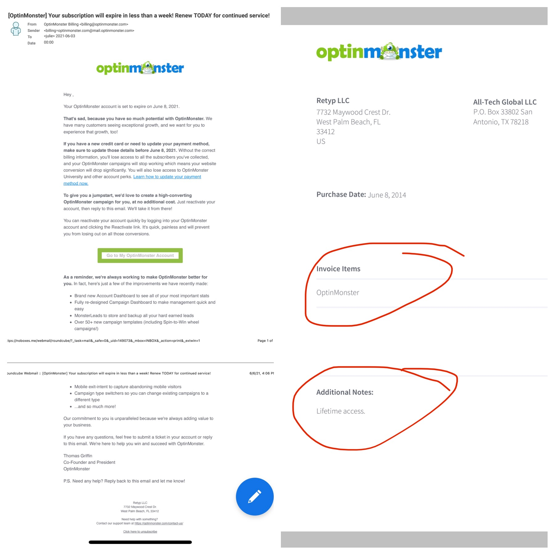 Photo showing an email from Thomas Griffin at OptinMonster attempting to sell me a subscription to something that I've already paid for a lifetime subscription to.  The right part of the photo shows my receipt for a lifetime subscription paid in full.