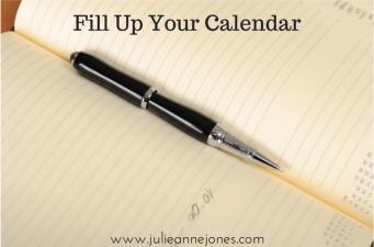 Fill Up Your Calendar