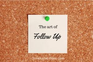 The art of follow up