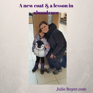 A new coat & a lesson in abundance, julie boyer, the grateful entrepreuneur