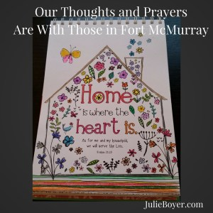 Our Thoughts and PrayersAre With Those in Fort McMurray