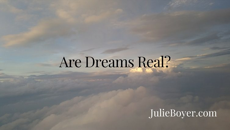 Are Dreams Real?
