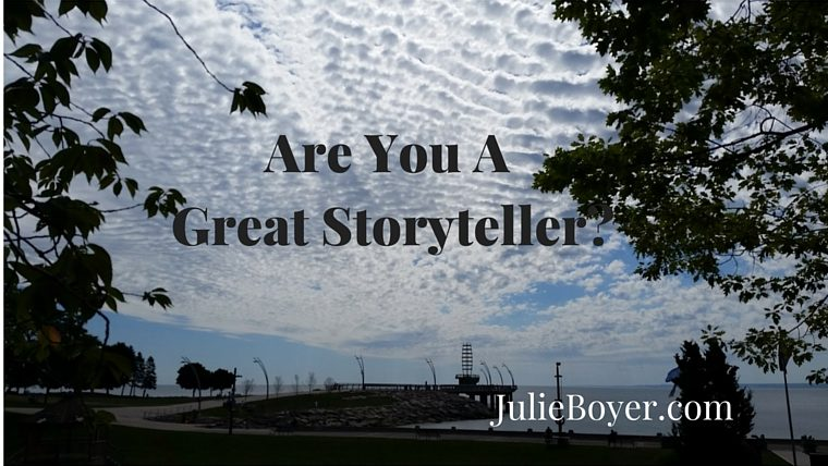 Are You a Great Storyteller?