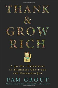 Are You Ready to Thank and Grow Rich?