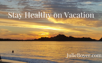 Stay Healthy on Vacation