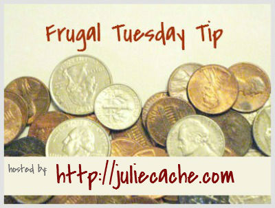 frugal tuesday tip 2012