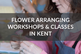 Flower arranging workshops and classes in Kent