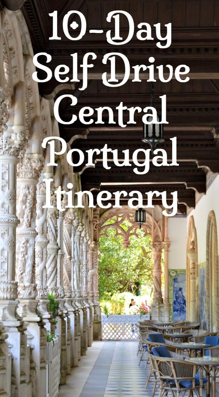 10-Day Self Drive DIY Portugal Itinerary. Discover Central Portugal