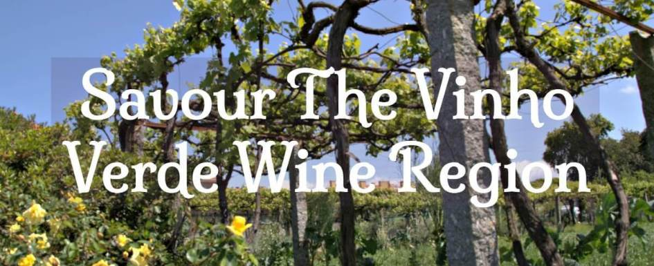Savour the vinho verde wine region 5-day guided tour of northern Portugal