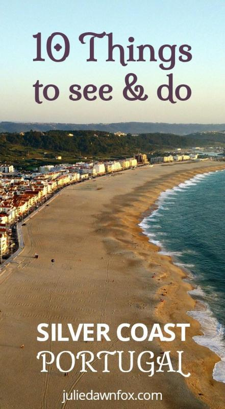 10 Things to see and do Silver Coast Portugal. Costa da Prata