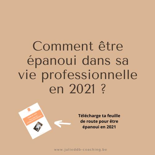 Comment être épanoui dans sa vie professionnelle en 2021 ?
