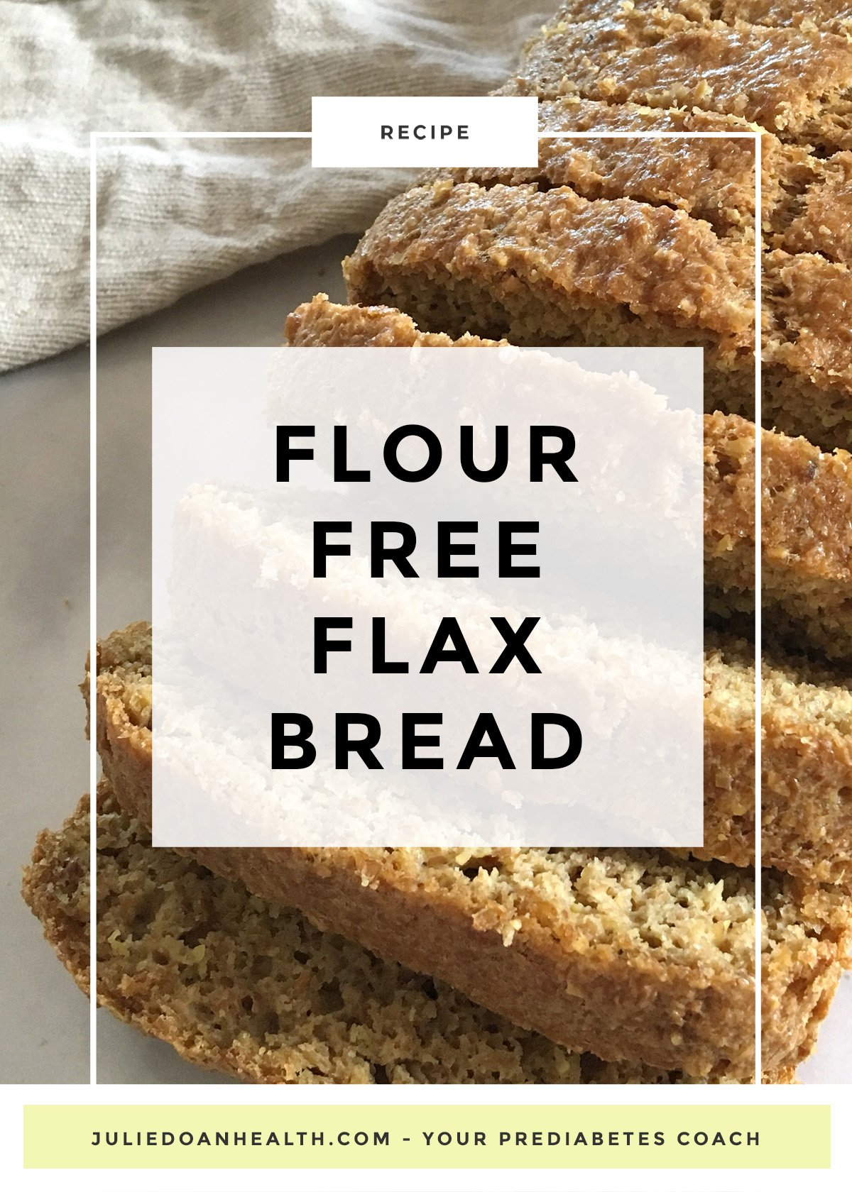 A delicious low-carb and flour-free flax seed bread recipe that<s prefect for people with prediabetes and diabetes.